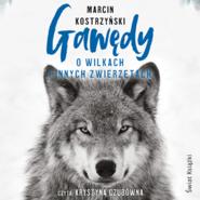okładka Gawędy o wilkach i innych zwierzętach, Audiobook | Kostrzyński Marcin