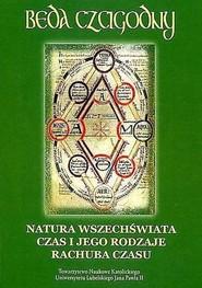 okładka Natura wszechświata Czas i jego rodzaje Rachuba czasu, Książka | Czcigodny Będą