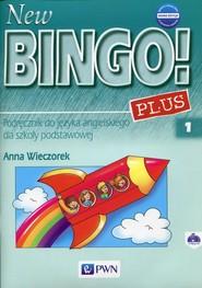 okładka New Bingo! 1 Plus Nowa edycja Podręcznik do języka angielskiego Szkoła podstawowa, Książka | Wieczorek Anna
