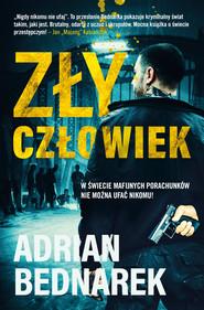 okładka Zły Człowiek, Ebook | Adrian  Bednarek