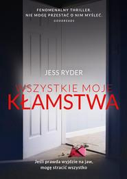 okładka Wszystkie moje kłamstwa, Ebook | Jess Ryder