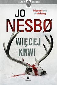 okładka Więcej krwi, Ebook | Jo Nesbø