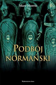 okładka Podbój normański, Ebook | Morris Marc