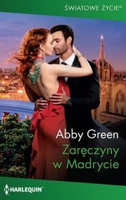 okładka Zaręczyny w Madrycie, Ebook | Abby Green