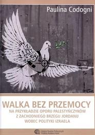 okładka Walka bez przemocy., Ebook | Paulina  Codogni