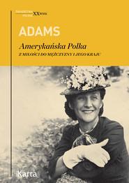 okładka Amerykańska Polka, Ebook | Dorothy Adams