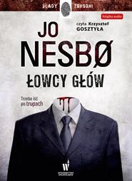 okładka Łowcy głów, Audiobook | Jo Nesbø