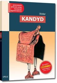 okładka Kandyd Lektura  z opracowaniem, Książka | Wolter