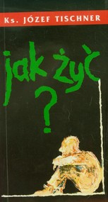 okładka Jak żyć, Książka | Józef Tischner