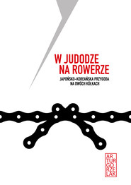 okładka W judodze na rowerze., Ebook | Artur Gorzelak