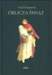 okładka Oblicza świąt, Książka | Smosarski Józef