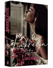 okładka Lukrecja Słodkie pożądanie, Książka | Anna Kasiuk