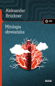 okładka Mitologia słowiańska, Książka | Aleksander Brückner