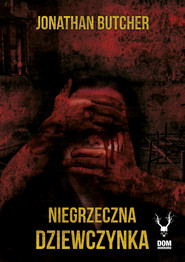 okładka Niegrzeczna dziewczynka, Ebook | Butcher Jonathan