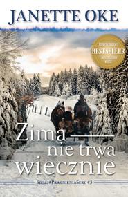 okładka ZIMA NIE TRWA WIECZNIE. , Ebook | Janette Oke, Oke Janette