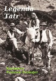 okładka Legenda Tatr, Ebook | Kazimierz Przerwa-Tetmajer