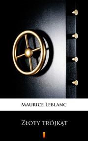 okładka Złoty trójkąt, Ebook | Maurice Leblanc