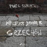 okładka Kolekcjoner grzechów, Audiobook | Paweł Szlachetko