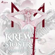 okładka Krew Sióstr. Alabaster VII, Audiobook | Krzysztof Bonk
