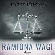 okładka Ramiona wagi, Audiobook | Józef Musiol