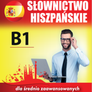 okładka Słownictwo hiszpańskie B1, Audiobook | Dvoracek Tomas