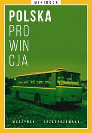 okładka Polska prowincja. Minibook, Ebook | autor zbiorowy