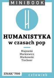 okładka Humanistyka [w czasach pop]. Minibook, Ebook   autor zbiorowy