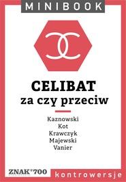 okładka Celibat [za czy przeciw]. Minibook, Ebook   autor zbiorowy