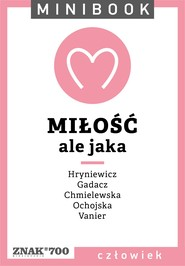 okładka Miłość [ale jaka]. Minibook, Ebook   autor zbiorowy
