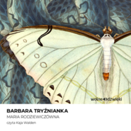 okładka Barbara Tryźnianka, Audiobook   Maria Rodziewiczówna