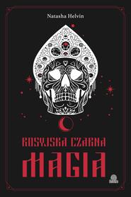okładka Rosyjska czarna magia, Ebook | Natasha Helvin