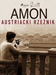 okładka Amon - austriacki rzeźnik, Ebook | Giancarlo Villa, Lucas Hugo Pavetto