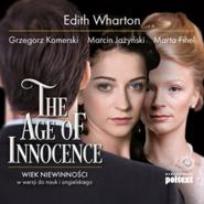 okładka The Age of Innocence. Wiek niewinności w wersji do nauki angielskiego, Audiobook | Edith Wharton
