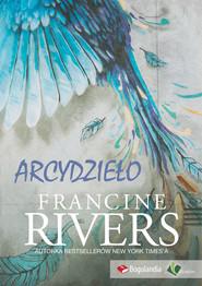 okładka Arcydzieło, Ebook | Francine Rivers