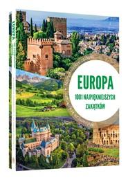 okładka Europa 1001 najpiękniejszych zakątków, Książka | Marcin  Jaskulski