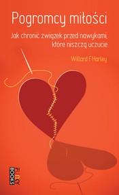 okładka Pogromcy miłości: jak chronić związek przed nawykami, które niszczą uczucie, Ebook | Willard F. Jr. Harley