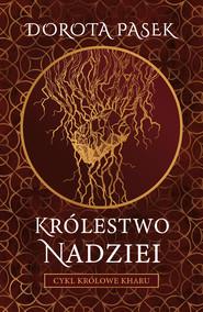 okładka Królestwo nadziei, Ebook | Dorota Pasek