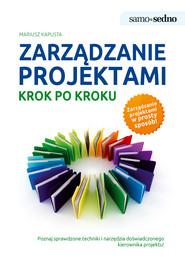okładka Samo Sedno - Zarządzanie projektami krok po kroku, Ebook | Mariusz  Kapusta
