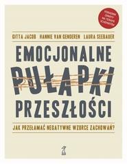 okładka EMOCJONALNE PUŁAPKI PRZESZŁOŚCI, Ebook | Laura Seebauer, Hannie van Genderen, Gitta Jacob
