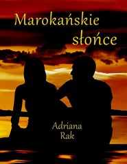 okładka Marokańskie słońce, Ebook | Adriana  Rak