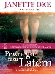 okładka PEWNEGO RAZU LATEM - EDYCJA SPECJALNA, Audiobook | Janette Oke