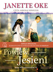 okładka POWIEW JESIENI - EDYCJA SPECJALNA, Audiobook | Janette Oke