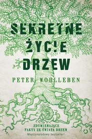 okładka Sekretne życie drzew, Ebook | Peter Wohlleben