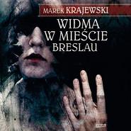 okładka Widma w mieście Breslau, Audiobook | Marek Krajewski