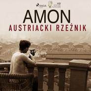okładka Amon - austriacki rzeźnik, Audiobook | Giancarlo Villa, Lucas Hugo Pavetto