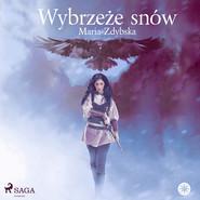okładka Wybrzeże snów, Audiobook | Maria Zdybska