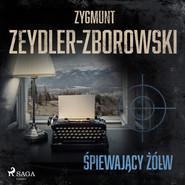 okładka Śpiewający żółw, Audiobook | Zygmunt Zeydler-Zborowski