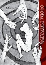 okładka Osoba prywatna, Książka | Feszak Robert