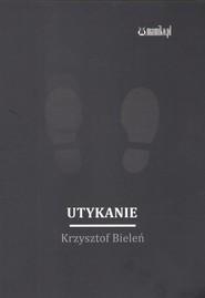 okładka Utykanie, Książka   Bieleń Krzysztof