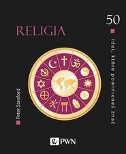 okładka 50 idei które powinieneś znać Religia, Książka | Stanford Peter
